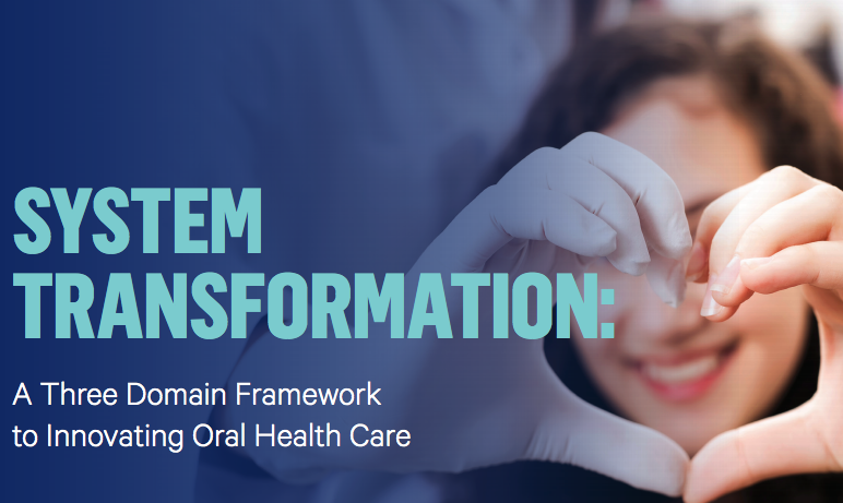 Three Domain Framework Addresses Oral Health Delivery